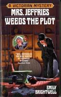 Mrs. Jeffries Weeds the Plot 0425177459 Book Cover