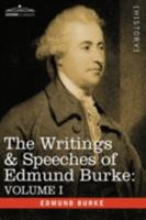 The Writings & Speeches of Edmund Burke: Volume I - Articles of Charge Against Warren Hastings, Esq.; Speeches in the Impeachment 1605200700 Book Cover