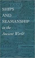 Ships and Seamanship in the Ancient World 0691638349 Book Cover