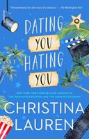 Dating You / Hating You 150116581X Book Cover