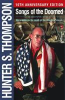 Songs of the Doomed: More Notes on the Death of the American Dream 0671743260 Book Cover