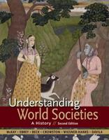 Understanding World Societies, Combined Volume: A History 1457699923 Book Cover