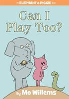 Can I Play Too? 054584343X Book Cover
