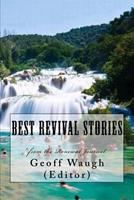 Best Revival Stories: From the Renewal Journal 1466230037 Book Cover