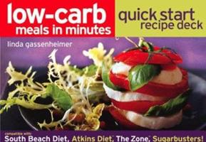 Low-Carb Meals in Minutes Quick Start Recipe Deck 1579595340 Book Cover