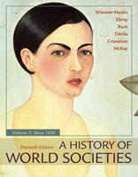 A History of World Societies, Volume 2 1319059333 Book Cover