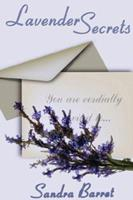 Lavender Secrets 1932300732 Book Cover