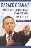 Barack Obama:2008 Presidential Campaign Speeches by Barack Obama 0979905230 Book Cover