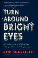 Turn Around Bright Eyes: A Karaoke Love Story 0062207636 Book Cover