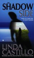 The Shadow Side (Berkley Sensation) 0425191028 Book Cover