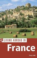 Living Abroad in France (Living Abroad) 1566919207 Book Cover