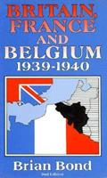Britain, France, and Belgium, 1939-1940 (Waterlow Publications) 0080377009 Book Cover