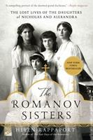 The Romanov Sisters: The Lost Lives of the Daughters of Nicholas and Alexandra 1250020204 Book Cover