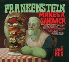 Frankenstein Makes a Sandwich 0547576838 Book Cover