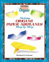 Making Origami Airplanes Step by Step 082396700X Book Cover