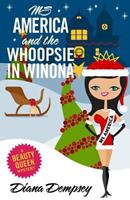 Ms America and the Whoopsie in Winona 1494744449 Book Cover