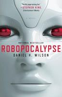 Robopocalypse 0307740803 Book Cover