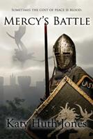 Mercy's Battle 1533133875 Book Cover