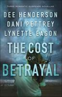 The Cost of Betrayal 0764231731 Book Cover