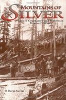 Mountains of Silver:  Life in Colorado's Red Mountain Mining District 0871088533 Book Cover