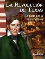 La Revolucion de Texas: La Lucha Por la Independencia 1433372134 Book Cover