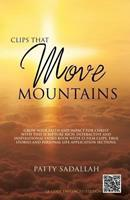 Clips That Move Mountains 1628392355 Book Cover