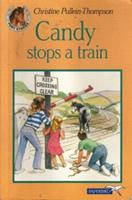 Candy Stops a Train 0721411711 Book Cover