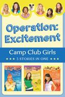Operation: Excitement!: 3 Stories in 1 1628360070 Book Cover