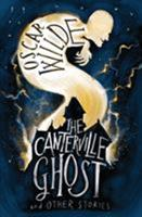 The Canterville Ghost and Other Stories 0486419258 Book Cover