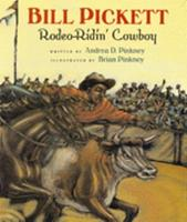 Bill Pickett: Rodeo-Ridin' Cowboy 0152021035 Book Cover