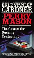 The Case of the Queenly Contesant (A Perry Mason Mystery) 0345378792 Book Cover