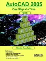 AutoCAD 2005: One Step at a Time - Part III 0975261355 Book Cover