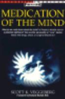 Medication of the Mind 0805038426 Book Cover