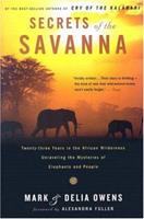 Secrets of the Savanna: Twenty-three Years in the African Wilderness Unraveling the Mysteries ofElephants and People (Twenty-Three Years in the African Wilderness Unraveling the) 0395893100 Book Cover