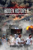 Hidden History II: Topical and Historical Essays on Zionism and Geopolitics 1530484502 Book Cover