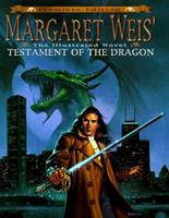 Margaret Weis' Testament of the Dragon: An Illustrated Novel 0061055433 Book Cover
