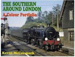 The Southern Around London: A Colour Portfolio 0711029687 Book Cover