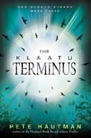 Klaatu Terminus, The 0763654051 Book Cover