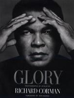 Glory: Photographs of Athletes 0688158986 Book Cover