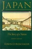 Japan: The Story of A Nation 0075570742 Book Cover