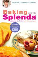 Baking with Splenda (Healthy Exchanges Cookbook) 0399532455 Book Cover