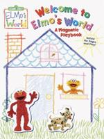 Welcome to Elmo's World: A Magnetic Playbook (Magnetic Play Book) 0375813764 Book Cover