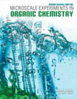 Microscale Experiments in Organic Chemistry 0757596886 Book Cover