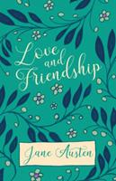 Love and Friendship 1406578304 Book Cover