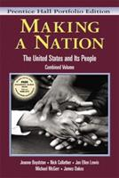 Making a Nation: The United States and Its People, Vols. 1 and 2, Concise Edition 0131114549 Book Cover