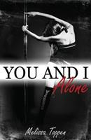 You and I, Alone 1503025144 Book Cover