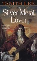 The Silver Metal Lover 0809950006 Book Cover
