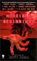 Horrible Beginnings 0756401232 Book Cover