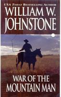 War of the Mountain Man 0786013036 Book Cover
