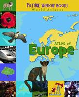 Atlas of Europe (Picture Window Books World Atlases) 1404838821 Book Cover